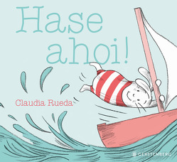Hase ahoi! von Malich,  Anja, Rueda,  Claudia