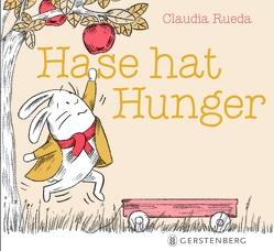 Hase hat Hunger von Malich,  Anja, Rueda,  Claudia