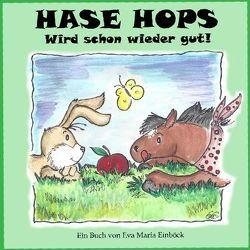 Hase Hops von Einböck,  Eva M