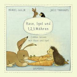 Hase, Igel und 1, 2, 3 Möhren (Pappbilderbuch) von Engler,  Michael, Tourlonias,  Joelle