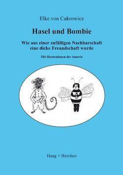 Hasel und Bombie von Cukrowicz,  Elke von