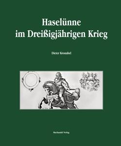 Haselünne im Dreißigjährigen Krieg von Kronabel,  Dieter