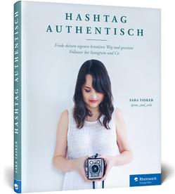 Hashtag Authentisch von Tasker,  Sara