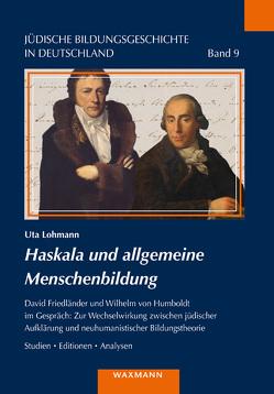 Haskala und allgemeine Menschenbildung von Lohmann,  Uta