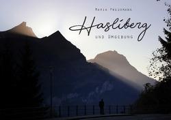 Hasliberg und Umgebung | Schweiz von Preußmann,  Maria