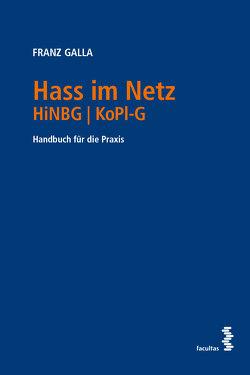 Hass im Netz HiNBG │ KoPl-G von Galla,  Franz