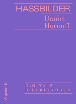 Hassbilder von Hornuff,  Daniel
