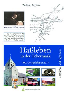 Haßleben in der Uckermark von Seyfried,  Wolfgang