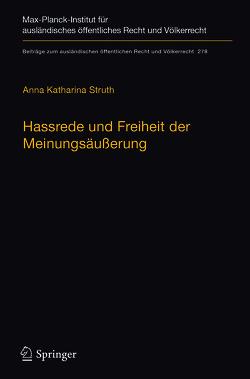 Hassrede und Freiheit der Meinungsäußerung von Struth,  Anna Katharina