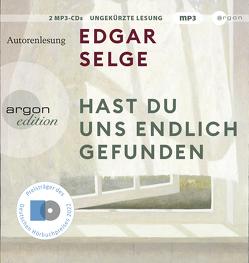 Hast du uns endlich gefunden von Selge,  Edgar