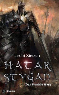 Die Chroniken von Waldsee 6: Hatar Stygan – Der Dunkle Hass von Zietsch,  Uschi