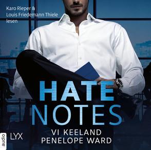 Hate Notes von Görnig,  Antje, Keeland,  Vi, Rieper,  Karo, Thiele,  Louis Friedemann, Ward,  Penelope