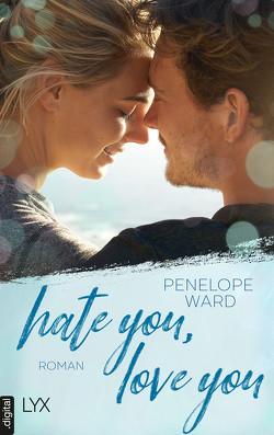Hate You, Love You von Betzenbichler,  Richard, Ward,  Penelope