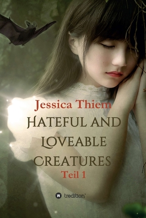 Hateful and Loveable Creatures von BooMKeithY, Thiem,  Jessica