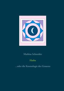 Hatha von Schneider,  Mathias