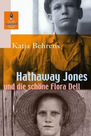 Hathaway Jones und die schöne Flora Dell von Bartholl,  Max, Behrens,  Katja