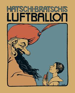 Hatschi Bratschis Luftballon von Ginzkey,  Franz Karl, Ritter Mor von Sunnegg und Morberg,  Erich