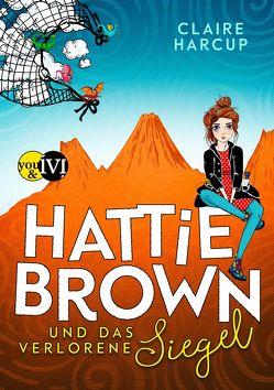 Hattie Brown und das Verlorene Siegel von Gerwig,  Karen, Harcup,  Claire