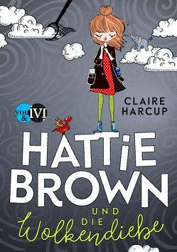 Hattie Brown und die Wolkendiebe von Gerwig,  Karen, Harcup,  Claire