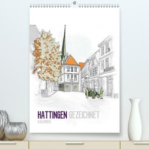 HATTINGEN GEZEICHNET (Premium, hochwertiger DIN A2 Wandkalender 2021, Kunstdruck in Hochglanz) von N.,  N.
