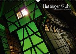 Hattingen/Ruhr (Wandkalender 2018 DIN A3 quer) von Friedrich,  Lars
