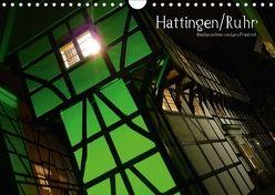 Hattingen/Ruhr (Wandkalender 2018 DIN A4 quer) von Friedrich,  Lars