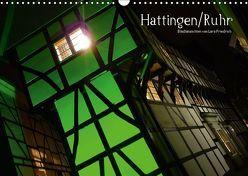 Hattingen/Ruhr (Wandkalender 2019 DIN A3 quer) von Friedrich,  Lars