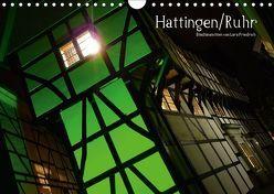 Hattingen/Ruhr (Wandkalender 2019 DIN A4 quer) von Friedrich,  Lars
