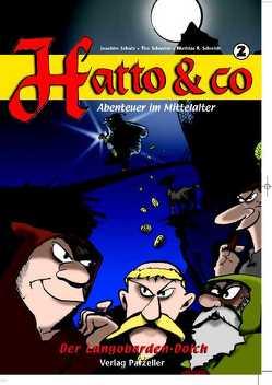 Hatto & Co Band II von Schmidt,  Mathias R, Schulz,  Joachim, Schuster,  Tim