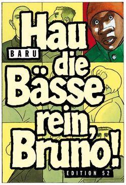 Hau die Bässe rein, Bruno! von Baru, Garske,  Uwe, Hamann,  Volker, Schuetzinger,  Thomas