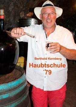 Haubtschule `79 von Kernberg,  Berthold