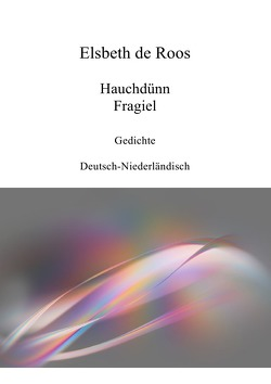 Hauchdünn – Fragiel von de Roos,  Elsbeth