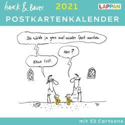 Hauck & Bauer Postkartenkalender 2021: Cartoons zum Aufstellen und Verschicken von Hauck & Bauer