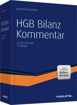 HGB Bilanz Kommentar 11. Auflage von Bertram,  Klaus, Kessler,  Harald, Müller,  Stefan