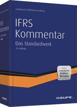 Haufe IFRS-Kommentar 19.Auflage von Freiberg,  Jens, Hoffmann,  Wolf-Dieter, Lüdenbach,  Norbert