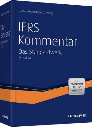 Haufe IFRS-Kommentar plus Onlinezugang. von Freiberg,  Jens, Hoffmann,  Wolf-Dieter, Lüdenbach,  Norbert