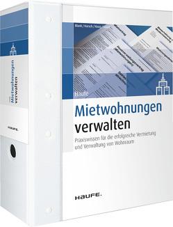 Haufe Mietwohnungen verwalten plus Onlinezugang von Blank,  Hubert, Harsch,  Robert, Haug,  André, Sauer,  Peter J.