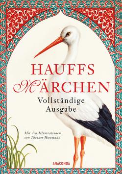 Hauffs Märchen. Vollständige Ausgabe von Burger,  Ludwig, Hauff,  Wilhelm, Hosemann,  Theodor, Weber,  Theodor