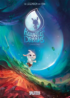 Haunter of Dreams – Die Legenden von Yria von Schmidt,  Claudya