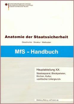 Hauptabteilung XX von Auerbach,  Thomas, Braun,  Matthias, Eisenfeld,  Bernd, Prittwitz,  Gesine von, Vollnhals,  Clemens