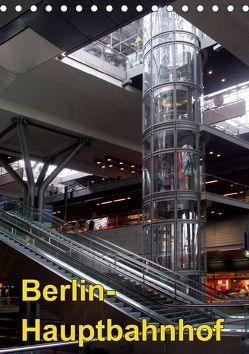 Hauptbahnhof Berlin (Tischkalender 2019 DIN A5 hoch)