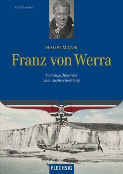 Hauptmann Franz von Werra von Schumann,  Ralf