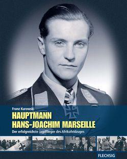Hauptmann Hans-Joachim Marseille von Kurowski,  Franz