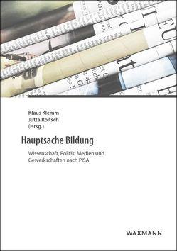 Hauptsache Bildung von Klemm,  Klaus, Roitsch,  Jutta