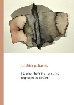 hauptsache es berührt von Harms,  Joachim