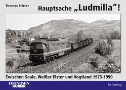 """Hauptsache """"Ludmilla"""" von Frister,  Thomas"""