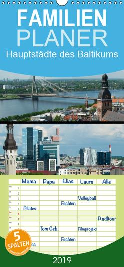 Hauptstädte des Baltikums – Familienplaner hoch (Wandkalender 2019 , 21 cm x 45 cm, hoch) von Scholz,  Frauke