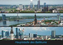 Hauptstädte des Baltikums (Wandkalender 2019 DIN A3 quer) von Scholz,  Frauke