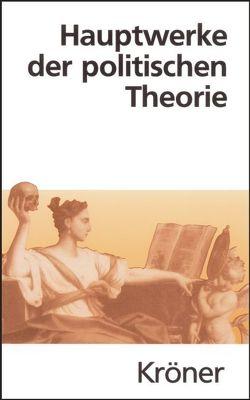 Hauptwerke der politischen Theorie von Hofmann,  Wilhelm, Riescher,  Gisela, Stammen,  Theo