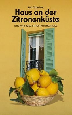 Haus an der Zitronenküste von Schreiner,  Kurt